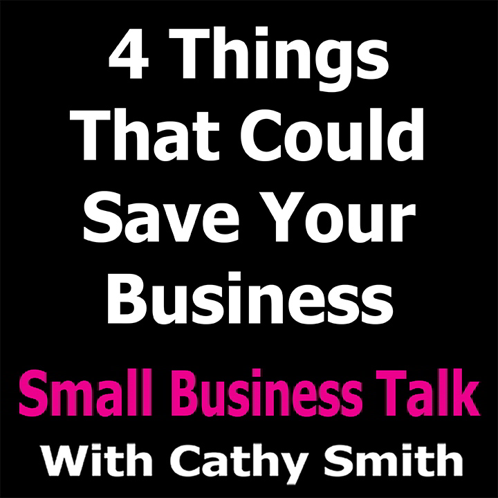 4 things that could save your busines